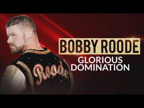 """Bobby Roode - """"Glorious Domination"""" - Official WWE Entrance Theme"""