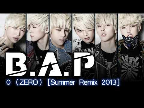 B.A.P - 0 (ZERO) [Summer Remix 2013]