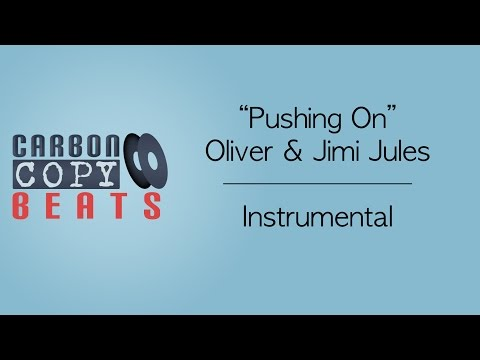 Pushing On - Instrumental / Karaoke (In The Style Of Oliver & Jimi Jules)