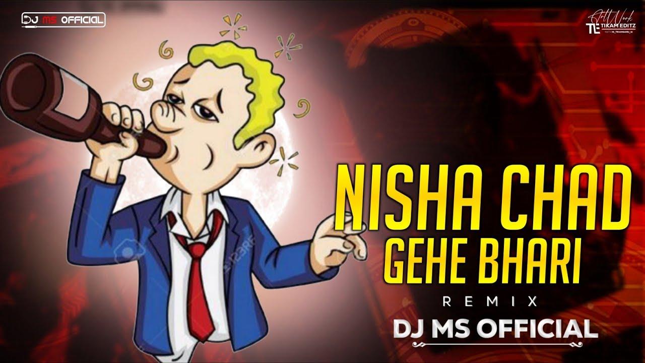 Nisha Chadh Ge He Remix Dj Aarya & Dj Ms