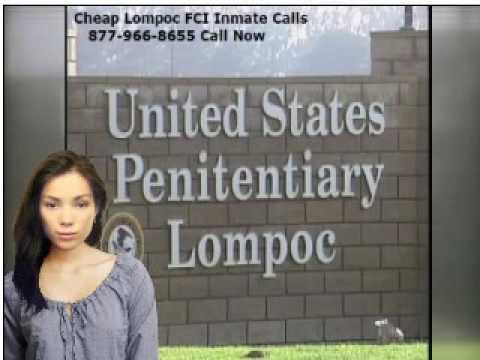 FCI USP Lompoc Federal Prison Inmate Phone Calls