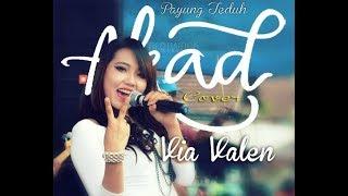 Via Valen - Akad  Cover Payung Teduh  ( with Lyrik) Sera Terbaru