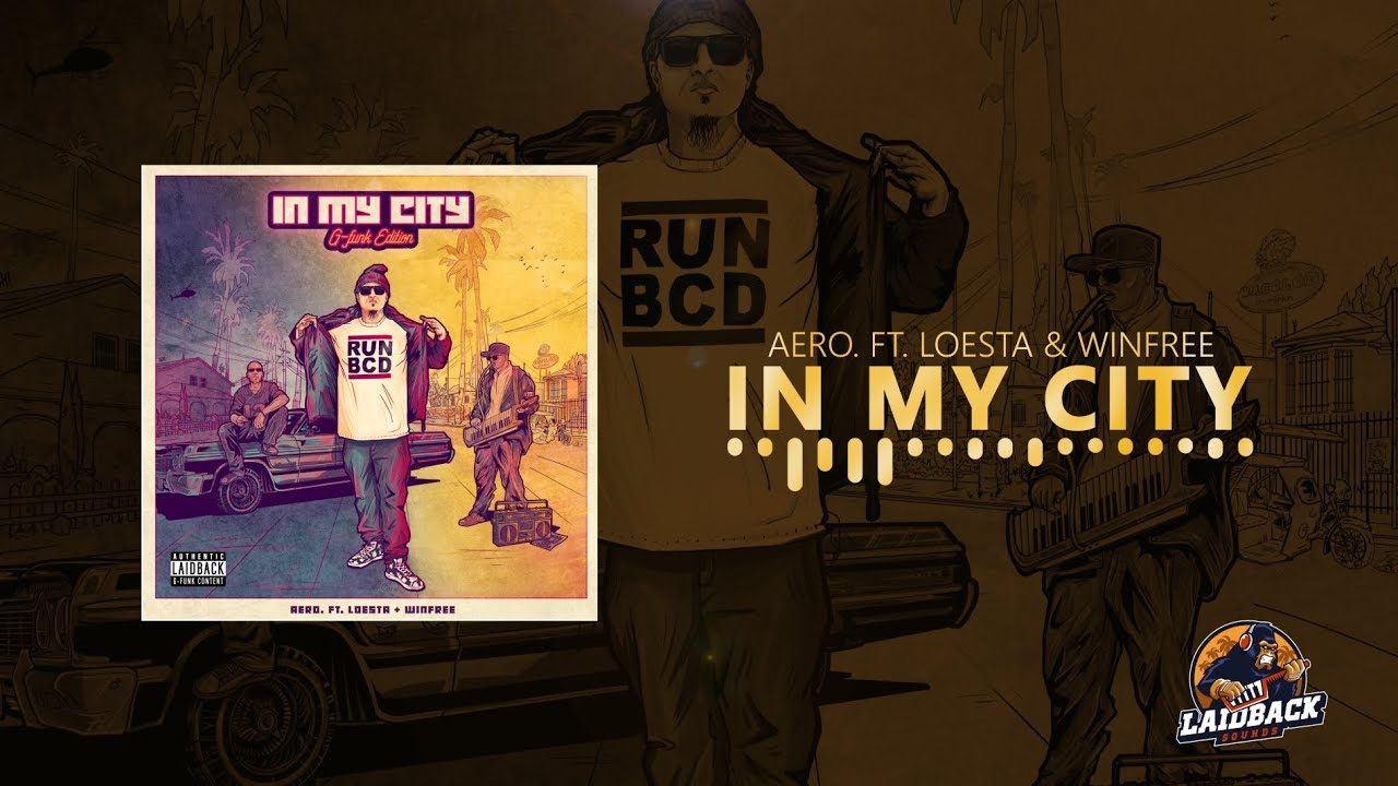 aero. - In My City ft. Loesta & Winfree