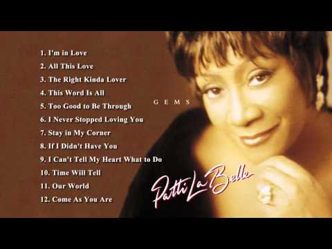If I Didn't Have You - Patti LaBelle