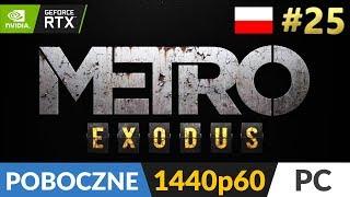 """Metro Exodus PL  #25 Poboczne (odc.25) ❄️ Ostatnie misje poboczne na """"Morzu""""   Gameplay po polsku"""
