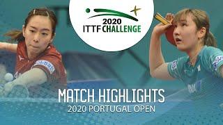 Kasumi Ishikawa vs Miyu Kato | 2020 ITTF Portugal Open Highlights (1/2)