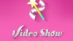 How to use VideoShow