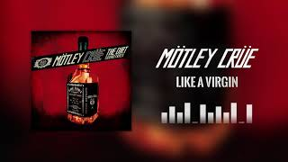 Mötley Crüe - Like A Virgin (Official Audio)