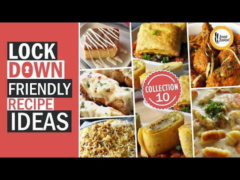 Lockdown Friendly Recipe Ideas Collection 10 By Food Fusion