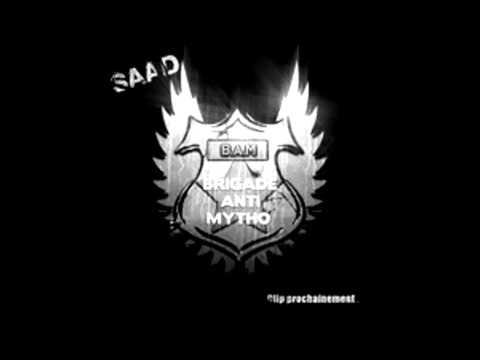 Saad - Brigade Anti Mythos (song download)
