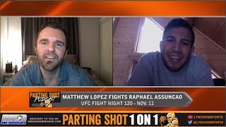Matthew Lopez talks Raphael Assuncao matchup and says Bryan Caraway turned him down