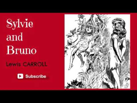 Sylvie and Bruno by Lewis Carroll - Audiobook