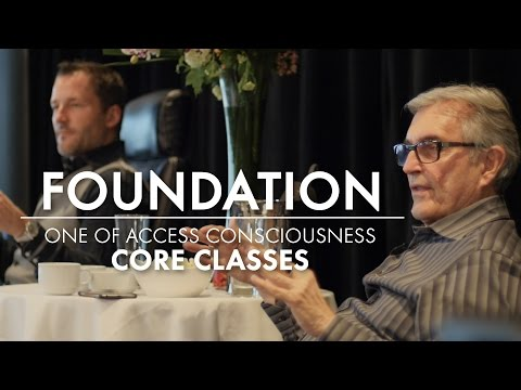 Access Consciousness Foundation Class