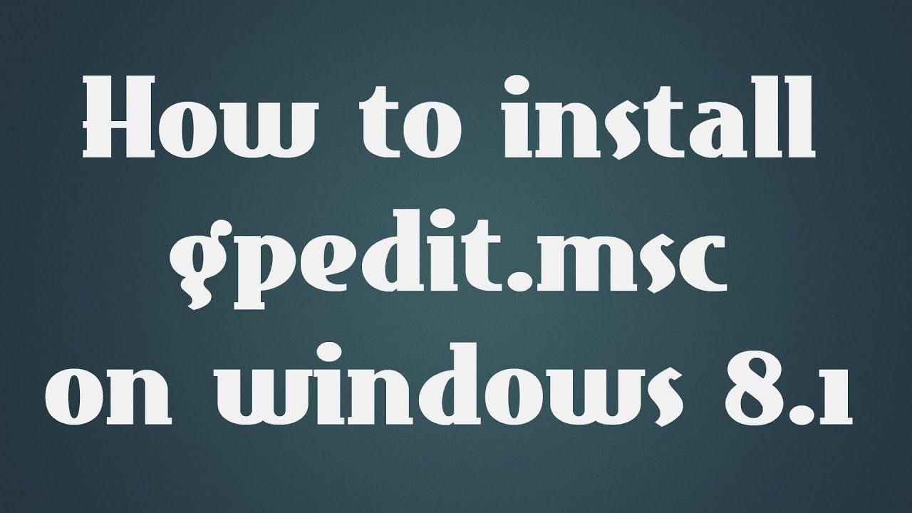 gpedit.msc windows 8.1 download