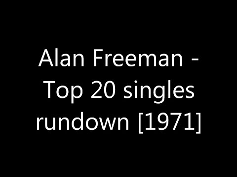 Alan Freeman - Top 20 singles rundown [1971]