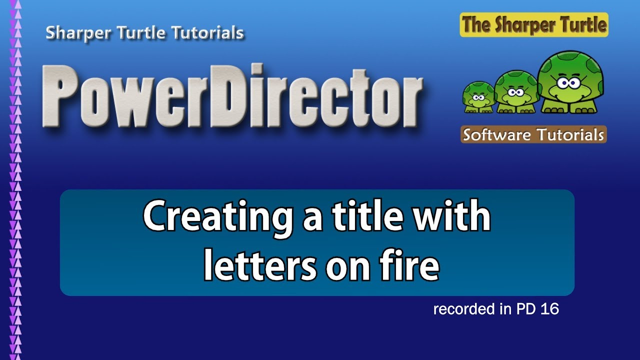 how to add fire in power director
