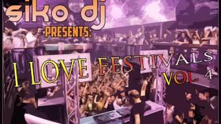 19.Siko Dj Presents - I Love Festivals Vol.4