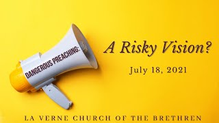 July 18, 2021 | A Risky Vision? | Susan Boyer