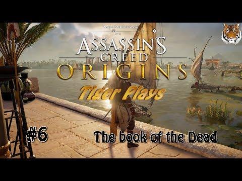 Tiger Plays - Assassins Creed Origins - #6 Book of the Dead