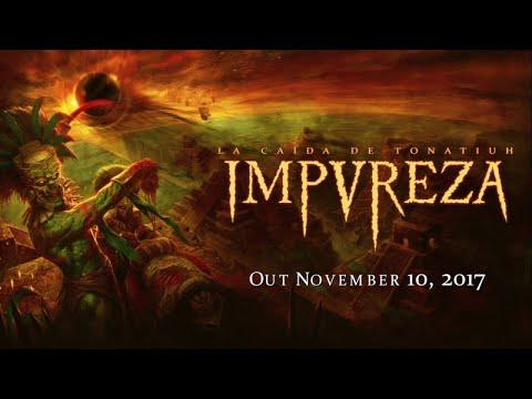 Impureza - La Caída De Tonatiuh (official teaser)