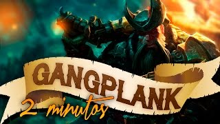 GANGPLANK en 2 MINUTOS | Parodia League of Legends