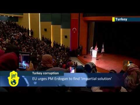 Turkey rocked by corruption scandal: EU officials urge PM Erdogan to find 'impartial solution'