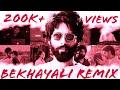 Bekhayali Remix | Kabir Singh | Loop Music | Dubstep Remix | Lyrical Video