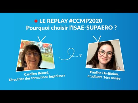 LE REPLAY - Live #CCMP - Pourquoi choisir l'ISAE-SUPAERO ?