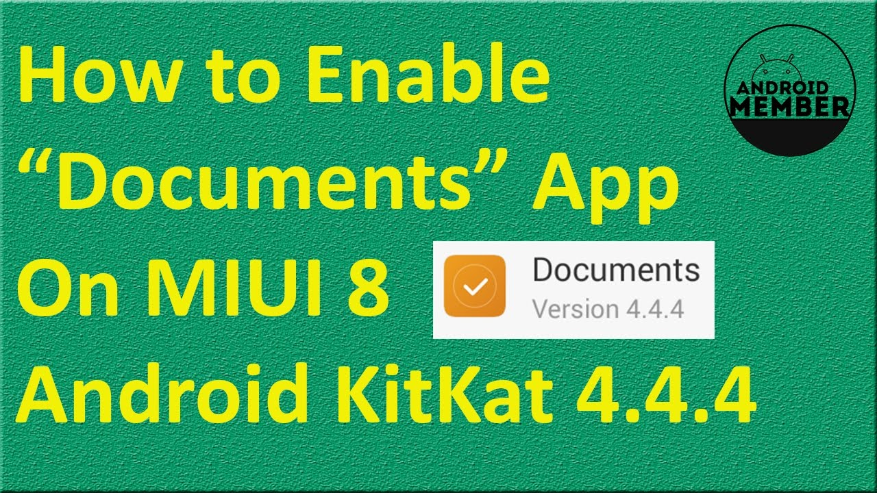"How to Enable ""Documents"" App On MIUI 8 Android KitKat 4 4 4 