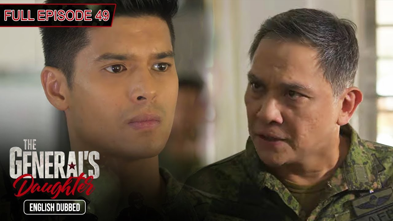 Download Full Episode 49 | The General's Daughter English Dubbed