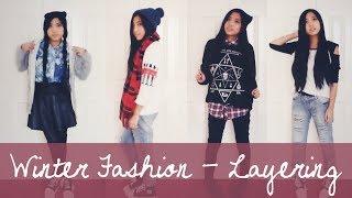 Winter Fashion • Layering