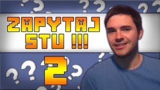 Zapytaj Stu !!! Minecraft, Huski Herobrine i Gitara [#2]