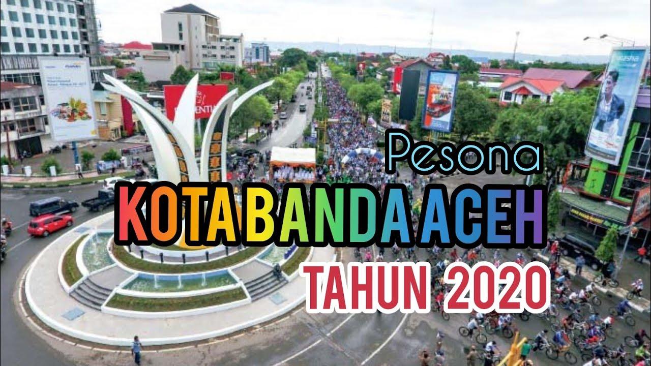 Wow Kota Banda Aceh Berkembang Pesat Di 2020 Drone View Youtube