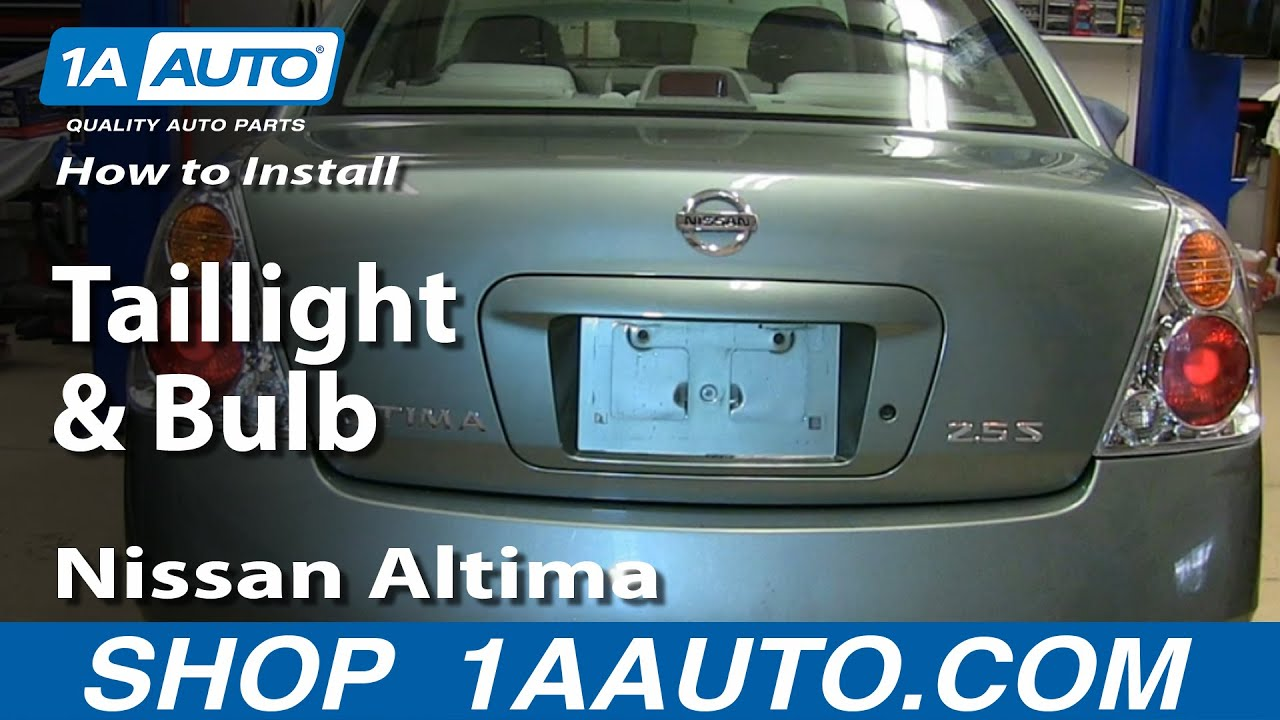 how to install replace change taillight and bulb 2002 06 nissan altima youtube [ 1280 x 720 Pixel ]