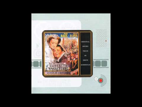 The Private Lives Of Elizabeth And Essex | Soundtrack Suite (Erich Wolfgang Korngold)