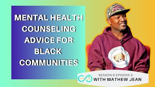 Mental Health Advice, What You Should Know About Therapy | Mathew Jean on Unlimited Power Show S6E5
