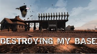 7 days to die Destroying my base. Yes, this is actually what happened.