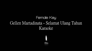 Download lagu Gellen Martadinata - Selamat Ulang Tahun Female Key Karaoke
