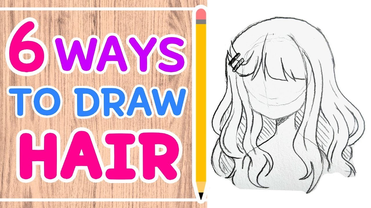 HOW TO DRAW 6 HAIRSTYLES || Easy Tutorial! ☆ - YouTube