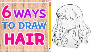 ☆ HOW TO DRAW 6 HAIRSTYLES || Easy Tutorial! ☆