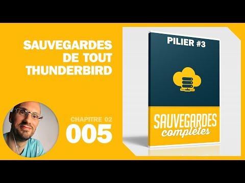 Comment sauvegarder Thunderbird (Pilier n°3)