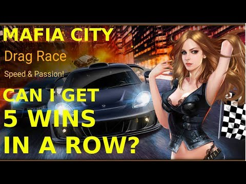 Mafia City - Insane Drag Race Winning Streak - Can I get 5 wins in a Row?