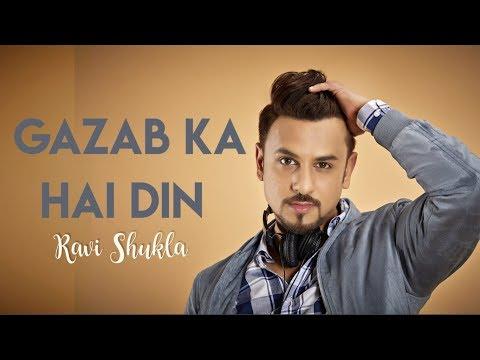 Gazab Ka Hai Din | Ravi Shukla | Cover