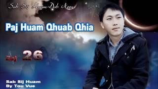 Tou Vue Sab Sij Huam026/ Paj Huam Qhuab Qhia