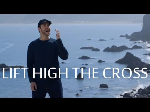 Lift High The Cross - A Cappella - Chris Rupp (Official Video)
