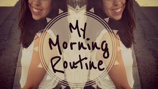 Mi rutina de mañana | My morning routine