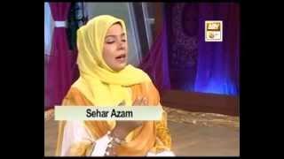 YA NABI SAB KARAM HEY TUMHARA (SAHAR AZAM QTV)2012