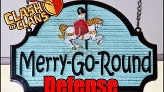 Clash of Clans - Merry Go Round Defense
