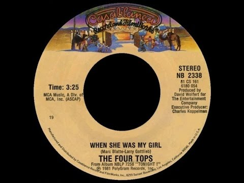 1981 The Four Tops ∙ When She Was My Girl