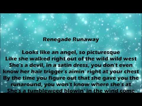 Renegade Runaway - Carrie Underwood Lyrics